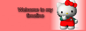 Hello Kitty Welcome to my timeline facebook cover