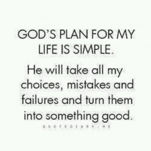 God has a plan for us all