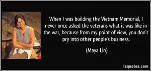 he had. Vietnam Quotes From Veterans . Or Vietnam War Memorial Quotes ...