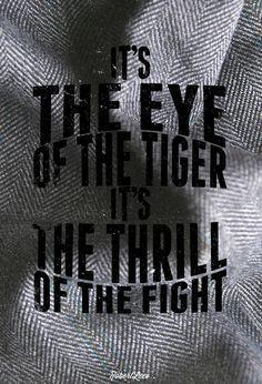 Old school rock n roll. Eye of the Tiger - Survivor More