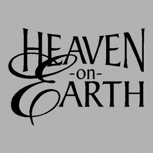 Heaven on Earth... Family Wall Quotes Words Sayings Removable Heaven ...