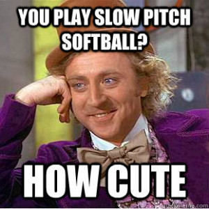 Slow Pitch Softball Memes
