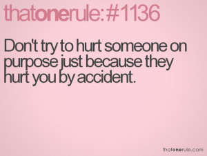 Quotes About People Hurting You Hurting people hurt people.
