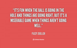 Fuzzy Zoeller Quotes