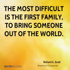 Richard G. Scott Family Quotes