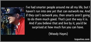 More Woody Hayes Quotes