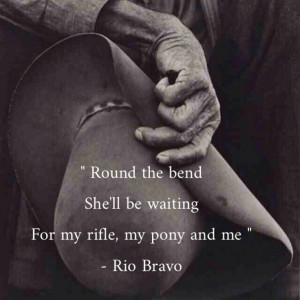 ... , My Pony and Me sung by Dean Martin and Ricky Nelson for Rio Bravo