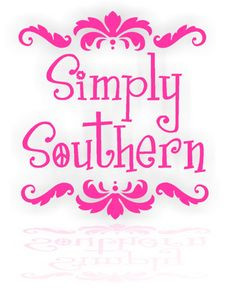 southern more southern bred southern life southern born southern girls ...