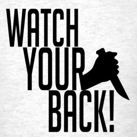 Design ~ Watch Your Back (Black Design)