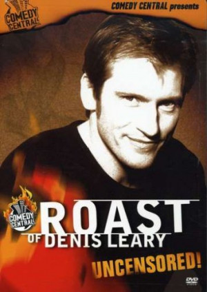 Comedy Central: Roast of Denis Leary