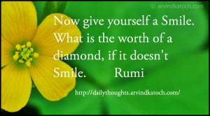 Now give yourself a Smile (Daily Thought by Rumi)