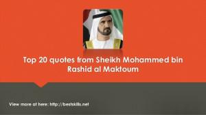 Top 20 quotes from Sheikh Mohammed Bin Rashid Al Maktoum