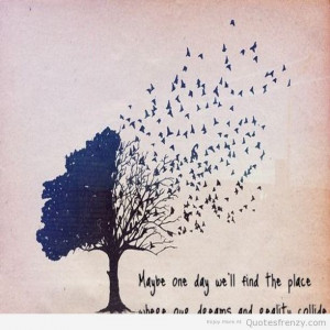 life dreams hipsters tree birds Quotes