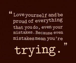 Love Yourself And Be Proud Inspirational Life Quotes
