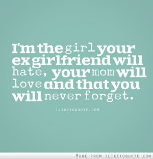 Hate Your Ex Girlfriend Quotes