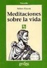 Meditaciones Sobre La VIda [Spanish Edition] ( Paperback )