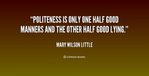 ... Mary-Wilson-Little-politeness-is-only-one-half-good-manners-197754.png