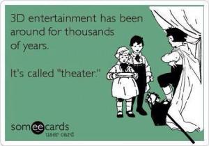 Acting – Some quotes regarding the theatre