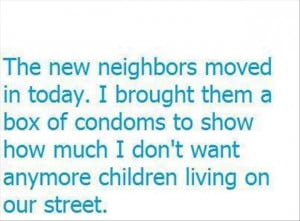 new neighbors funny quotes