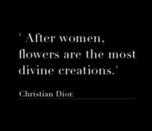 Christian Dior quote #flowers