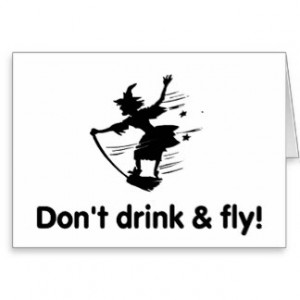 Dont Drink And Fly Flying Witch Greeting Cards