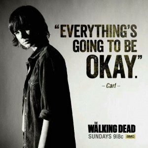 Poor Carl - Walking Dead Quotes