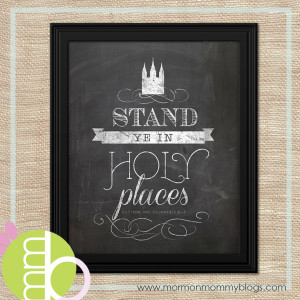 Free Printable: Stand Ye in Holy Places