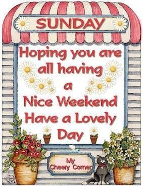 Sunday wishes via My Cheery Corner on Facebook