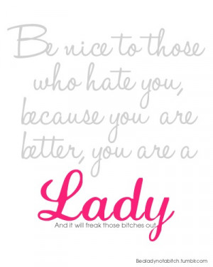 ... quote quotes typography nice mean bully bullying better hate haters