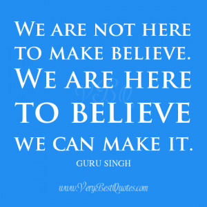 we can make it quotes, belief quotes