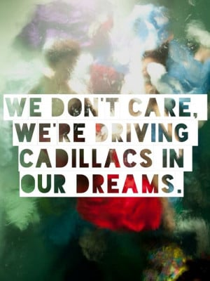 Royals by Lorde. Quote from the song. Love this song and it sends a ...