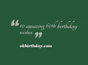 How to make amazing 60th birthday wishes,messages,poems or saying ...