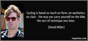 More David Millar Quotes