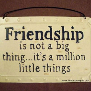 Nice friendship quotes thoughts million big best great