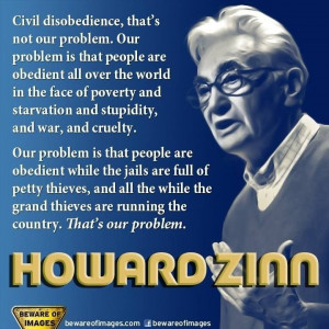 Howard Zinn Quotes: Obedience