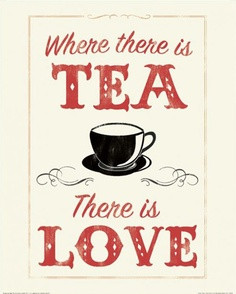 Tea Quotes and Signs