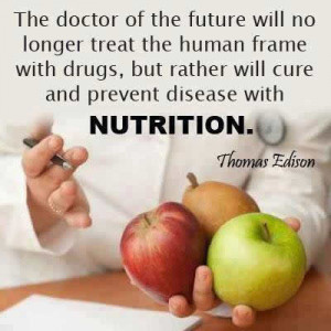 ... with drugs but rather will cure and prevent disease with NUTRITION