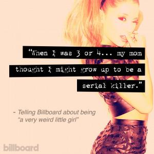 Ariana Grande's Wackiest Quotes in 2014 | Billboard
