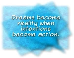 ... Dreams become reality when intentions become action. #quote #taolife
