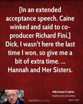 michael-caine-quote-in-an-extended-acceptance-speech-caine-winked-and ...