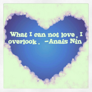 love #quote #anaisnin