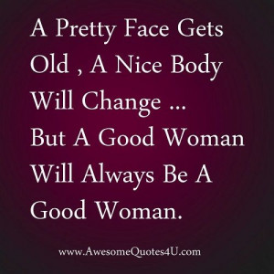 good woman quotes | good woman will always be a good woman ...