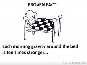 About gravity and sleep!