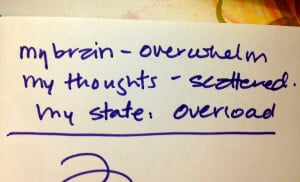 quick ways to get out of OVERWHELM