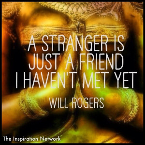 Will rogers, quotes, sayings, stranger, friend