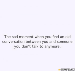 That Sad Moment When Quotes