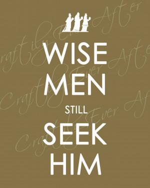 Wise Men Still Seek Him' printable