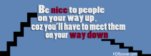 Be nice to people quotes FB cover for your facebook timeline. Quote ...