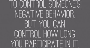 Quote-on-not-participating-when-you-can-control-someones-negative ...