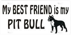 Love My Pitbull Quotes | my_best_friend_pit_bull.jpg More